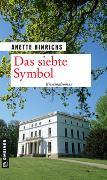 Cover-Bild zu Das siebte Symbol von Hinrichs, Anette