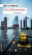 Cover-Bild zu Das Schattennetz von Hinrichs, Anette