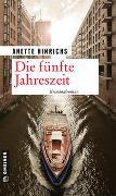 Cover-Bild zu Die fünfte Jahreszeit von Hinrichs, Anette