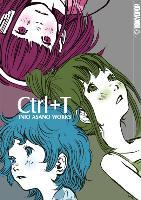 Cover-Bild zu CTrl+T Inio Asano Works von Asano, Inio