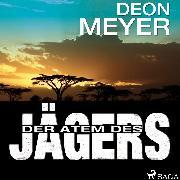 Cover-Bild zu Der Atem des Jägers (Audio Download) von Meyer, Deon