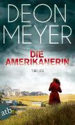 Cover-Bild zu Die Amerikanerin von Meyer, Deon