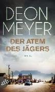Cover-Bild zu Der Atem des Jägers von Meyer, Deon