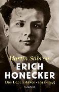 Cover-Bild zu Erich Honecker von Sabrow, Martin