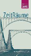 Cover-Bild zu ZeitRäume 2014 (eBook) von Bösch, Frank (Hrsg.)