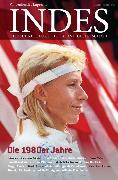 Cover-Bild zu Die 1980er Jahre (eBook) von Leendertz, Ariane (Beitr.)