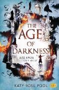 Cover-Bild zu The Age of Darkness - Das Ende der Welt (eBook) von Pool, Katy Rose