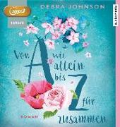 Cover-Bild zu Von A wie allein bis Z für zusammen von Johnson, Debra