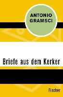 Cover-Bild zu Briefe aus dem Kerker (eBook) von Gramsci, Antonio