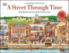 Cover-Bild zu A Street Through Time (eBook) von Noon, Steve (Illustr.)