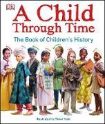 Cover-Bild zu A Child Through Time (eBook) von Wilkinson, Phil