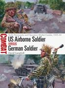 Cover-Bild zu US Airborne Soldier vs German Soldier (eBook) von Campbell, David