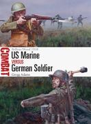 Cover-Bild zu US Marine vs German Soldier (eBook) von Adams, Gregg