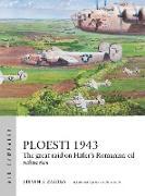 Cover-Bild zu Ploesti 1943 (eBook) von Zaloga, Steven J.
