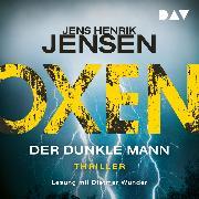 Cover-Bild zu Oxen. Der dunkle Mann (Audio Download) von Jensen, Jens Henrik