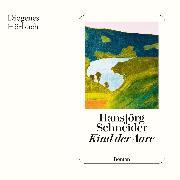 Cover-Bild zu Kind der Aare (Audio Download) von Schneider, Hansjörg