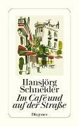 Cover-Bild zu Im Café und auf der Straße von Schneider, Hansjörg