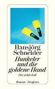 Cover-Bild zu Hunkeler und die goldene Hand von Schneider, Hansjörg