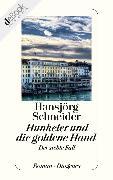 Cover-Bild zu Hunkeler und die goldene Hand (eBook) von Schneider, Hansjörg