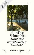 Cover-Bild zu Hunkeler macht Sachen (eBook) von Schneider, Hansjörg