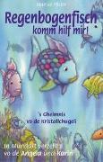 Cover-Bild zu Regenbogenfisch komm hilf mir! /'s Gheimnis vo de Kristallchugeli von Pfister, Marcus