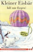 Cover-Bild zu Kleiner Eisbär hilf mir fliegen von Beer, Hans de