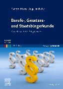 Cover-Bild zu Berufs-, Gesetzes- und Staatsbürgerkunde von Mürbe, Manfred