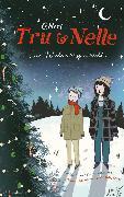 Cover-Bild zu Tru & Nelle. Eine Weihnachtsgeschichte (eBook) von Neri, Greg