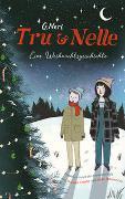 Cover-Bild zu Tru & Nelle - eine Weihnachtsgeschichte von Neri, Greg