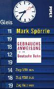 Cover-Bild zu Gebrauchsanweisung für die Deutsche Bahn (eBook) von Spörrle, Mark