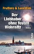 Cover-Bild zu Der Liebhaber ohne festen Wohnsitz (eBook) von Fruttero, Carlo