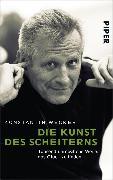 Cover-Bild zu Die Kunst des Scheiterns (eBook) von Wecker, Konstantin