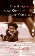 Cover-Bild zu Eine Kindheit in der Provence (eBook) von Pagnol, Marcel