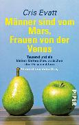 Cover-Bild zu Männer sind vom Mars, Frauen von der Venus (eBook) von Evatt, Cris