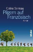 Cover-Bild zu Pilgern auf Französisch (eBook) von Serreau, Coline