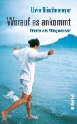 Cover-Bild zu Worauf es ankommt (eBook) von Böschemeyer, Uwe