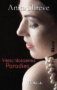 Cover-Bild zu Verschlossenes Paradies (eBook) von Shreve, Anita