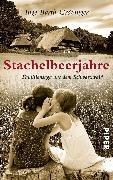 Cover-Bild zu Stachelbeerjahre (eBook) von Barth-Grözinger, Inge