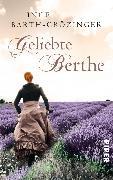 Cover-Bild zu Geliebte Berthe (eBook) von Barth-Grözinger, Inge