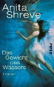 Cover-Bild zu Das Gewicht des Wassers (eBook) von Shreve, Anita