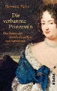 Cover-Bild zu Die verbannte Prinzessin (eBook) von Thies, Heinrich