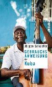Cover-Bild zu Gebrauchsanweisung für Kuba (eBook) von Schaefer, Jürgen