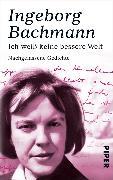 Cover-Bild zu Ich weiß keine bessere Welt (eBook) von Bachmann, Ingeborg