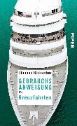 Cover-Bild zu Gebrauchsanweisung für Kreuzfahrten (eBook) von Blubacher, Thomas