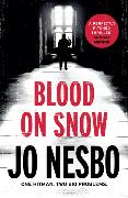 Cover-Bild zu Blood on Snow von Nesbo, Jo