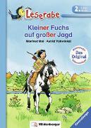 Cover-Bild zu Kleiner Fuchs auf großer Jagd - Leserabe 2. Klasse - Erstlesebuch für Kinder ab 7 Jahren von Mai, Manfred