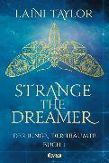 Cover-Bild zu Strange the Dreamer - Der Junge, der träumte von Taylor, Laini