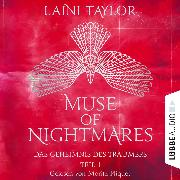 Cover-Bild zu Das Geheimnis des Träumers - Muse of Nightmares, Teil 1 (Ungekürzt) (Audio Download) von Taylor, Laini