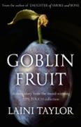 Cover-Bild zu Goblin Fruit: An eBook short story from Lips Touch (eBook) von Taylor, Laini