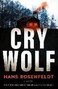 Cover-Bild zu Rosenfeldt, Hans: Cry Wolf